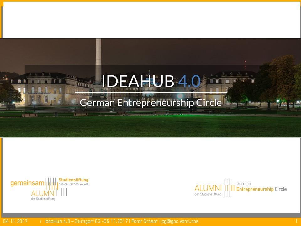 GEC Ideahub 4.0 Intro-Praesentation 03.11.2017 – Peter Gräser, GEC